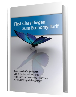 First Class fliegen zum Economy Tarif eBook